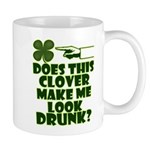 Does This Clover Make Me Look Drunk? Mug