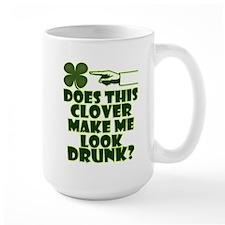 Does This Clover Make Me Look Drunk? Mug