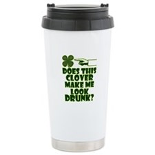 Does This Clover Make Me Look Drunk? Travel Mug