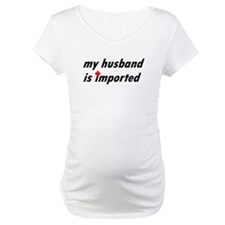 My Husband is Imported (Canad Shirt