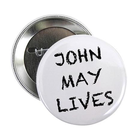 "V: John May Lives! 2.25"" Button"