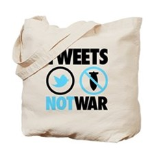 Tweets Not War Tote Bag