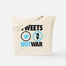 Tweets Not War Tote Bag