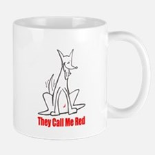 They Call Me Red Mug