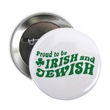 "Irish and Jewish 2.25"" Button"