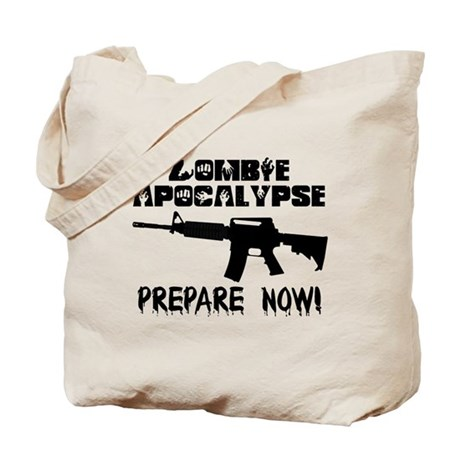 Zombie Apocalypse Prepare Now Tote Bag