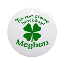 Personalized for Meghan Ornament (Round)