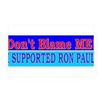 Don't Blame ME-RP 38.5 x 24.5 Wall Peel