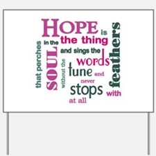 Hope with Feathers Yard Sign