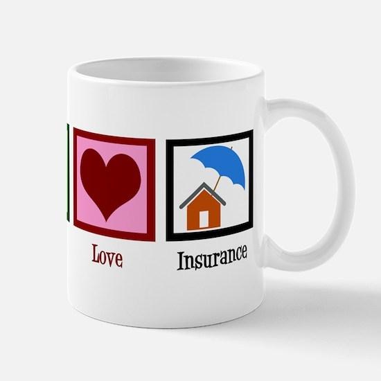 Peace Love Insurance Mug