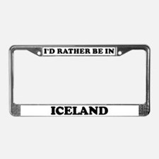 Rather be in Iceland License Plate Frame