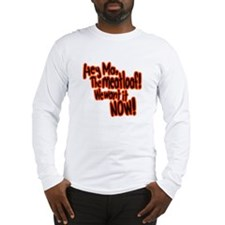 We want the meatloaf! Long Sleeve T-Shirt