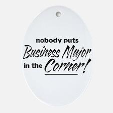 Business Major Nobody Corner Ornament (Oval)