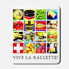 Vive la Raclette! Mousepad