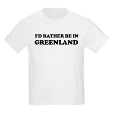 Rather be in Greenland Kids T-Shirt