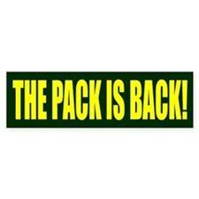 THE PACK IS BACK! Bumper Sticker