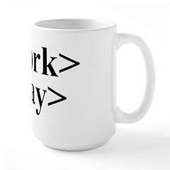 End Work Begin Play Large Mug