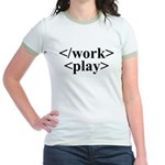 End Work Begin Play Jr. Ringer T-Shirt