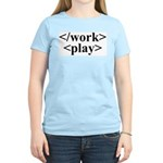 End Work Begin Play Women's Pink T-Shirt
