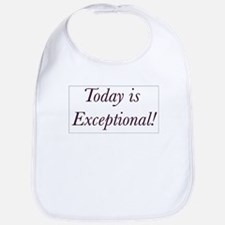 Today is Exceptional! Bib