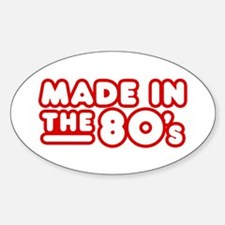 Made in the 80's Oval Decal