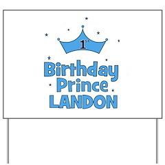 1st Birthday Prince Landon! Yard Sign