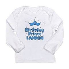 1st Birthday Prince Landon! Long Sleeve Infant T-S