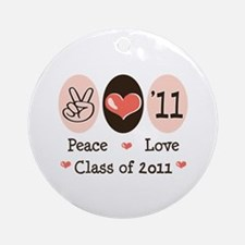 Peace Love Class of 2011 Ornament (Round)