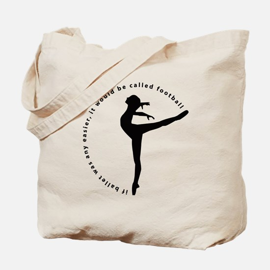 If ballet was any easier... Tote Bag