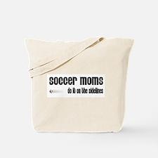 Soccer Moms Do It On The Sidelines Tote Bag
