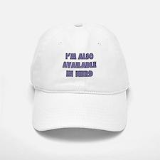 I'm Also Available In Nerd Baseball Baseball Cap