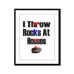 I Throw Rocks At Houses Framed Panel Print