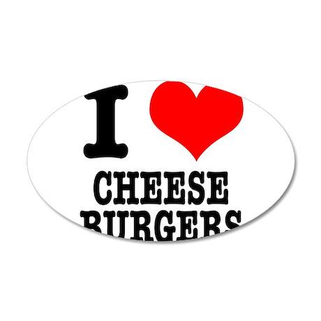 I Heart (Love) Cheeseburgers 38.5 x 24.5 Oval Wall