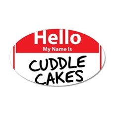 Hello My Name is Cuddle Cakes 22x14 Oval Wall Peel