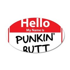 Hello My Name is Punkin' (Pum 22x14 Oval Wall Peel
