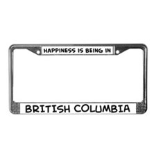Happiness is British Columbia License Plate Frame