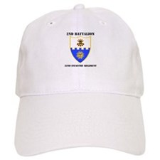 DUI - 2nd Bn - 22nd Infantry Regt with Text Baseball Cap