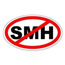 No SMH Sticker (Oval Euro Sticker)