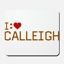 I Heart Calleigh Mousepad