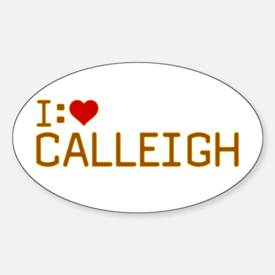 I Heart Calleigh Sticker (Oval)