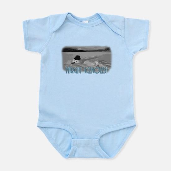 Fargin' Icehole! Infant Bodysuit