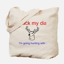 Pack my diapers i'm going hunting w/daddy Tote Bag