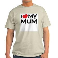 I Love My Mum T-Shirt