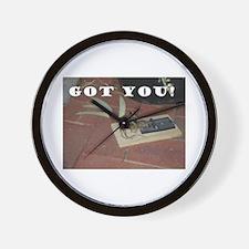 Got You! Wall Clock