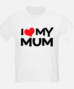 I Love My Mum Kids T-Shirt