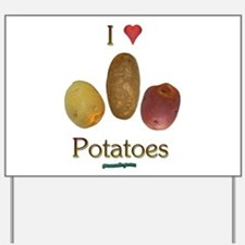 I Heart Potatoes Yard Sign