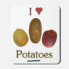 I Heart Potatoes Mousepad