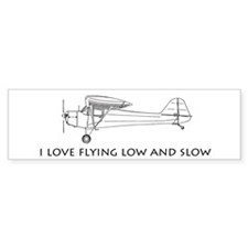 I Love Flying Low and Slow (Bumper)