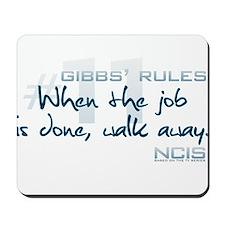 Gibbs' Rules #11 Mousepad