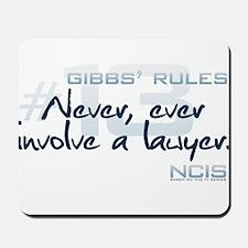 Gibbs' Rules #13 Mousepad